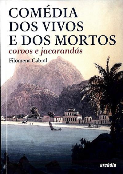 Comédia dos vivos e dos mortos (Filomena Cabral)