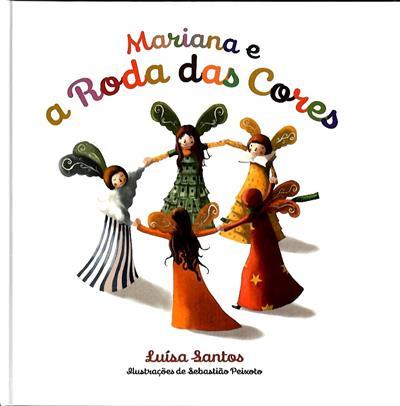 Mariana e a roda das cores (Luísa Santos)