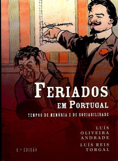 Feriados em Portugal (Luís Oliveira Andrade, Luís Reis Torgal)