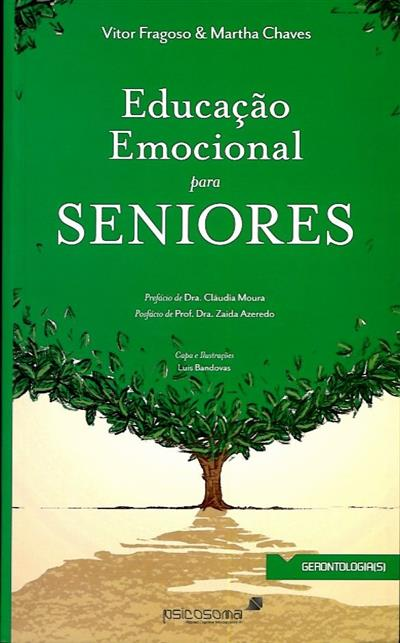 Educação emocional para seniores (Vítor Fragoso, Martha Chaves)