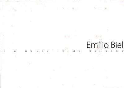 Emílio Biel e o Mosteiro da Batalha (textos Pedro Redol)