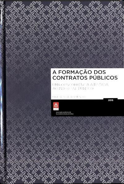 A formação dos contratos públicos (Miguel Assis Raimundo)