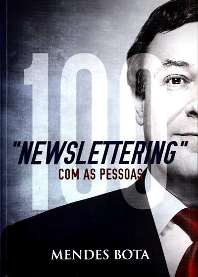 """""""Newslettering"""" com as pessoas (Mendes Bota)"""