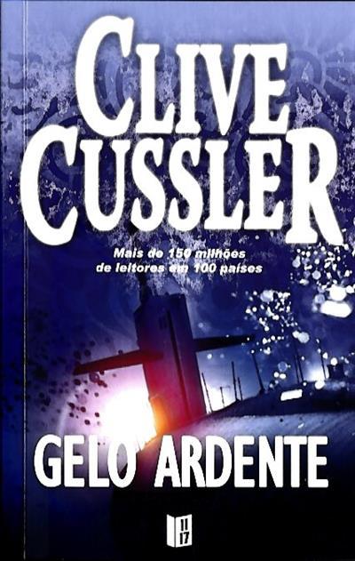 Gelo ardente (Clive Cussler, Paul Kemprecos)