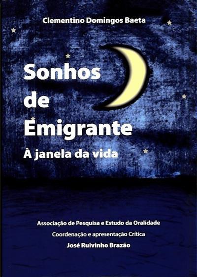 Sonhos de emigrante (Clementino Domingos Baeta)