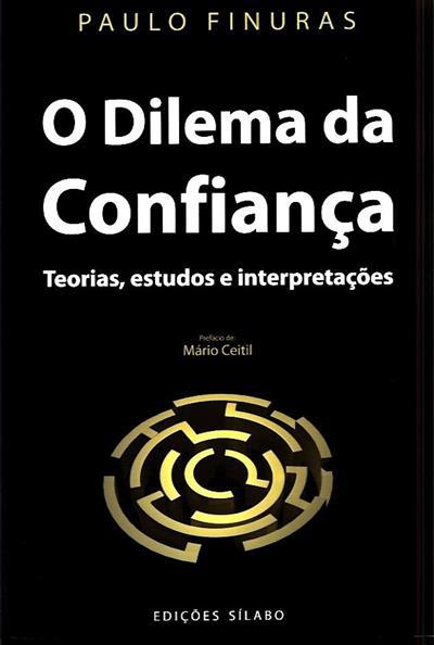 O dilema da confiança (Paulo Finuras)