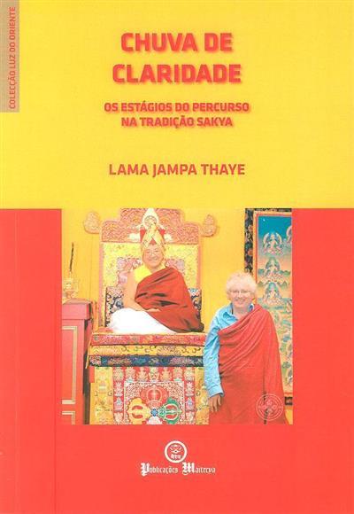 Chuva de claridade (Lama Jampa Thaye)