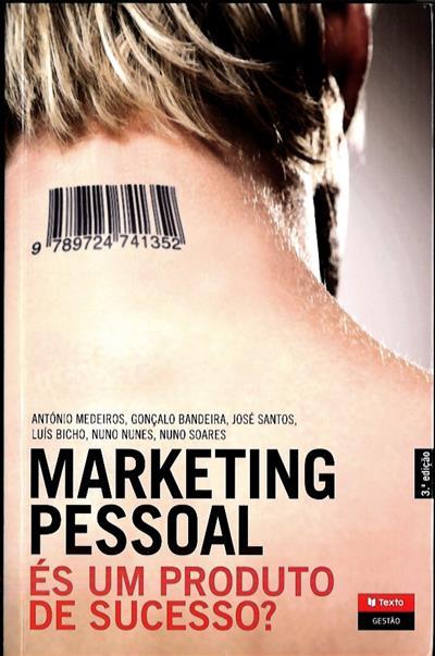Marketing pessoal (António Medeiros... [et al.])