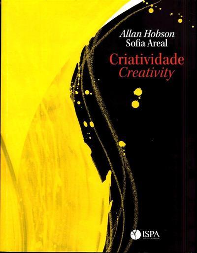 Criatividade (Allan Hobson, Sofia Areal)
