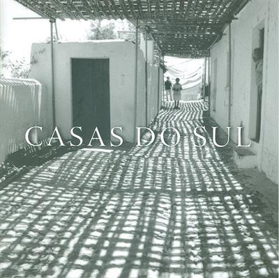 Casa do sul (textos Miguel Rego)