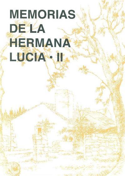 Memorias de la Hermana Lucia (compil. Luís Kondor)