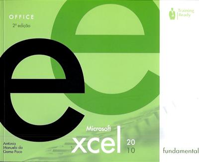 Excel 2010 (Antónia Manuela da Gama Paco)