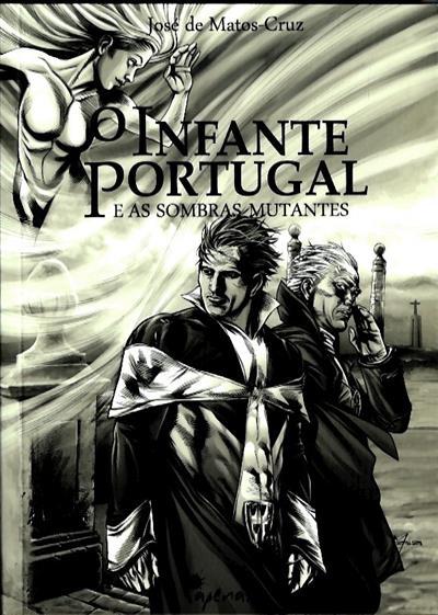 O infante Portugal e as sombras mutantes (José de Matos-Cruz)