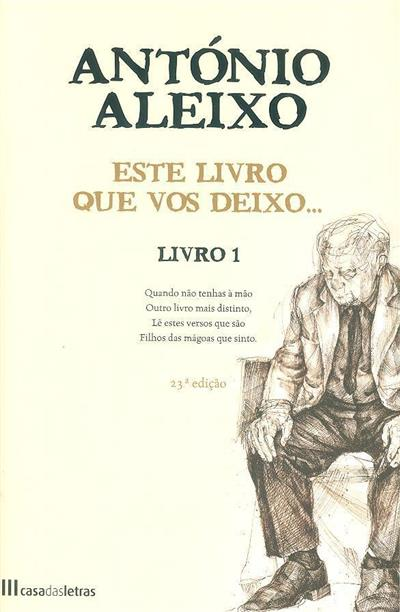 Este livro que vos deixo... (António Aleixo)