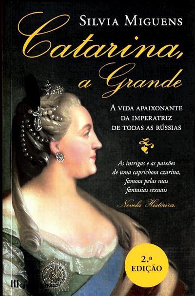 Catarina, a Grande (Silvia Miguens)