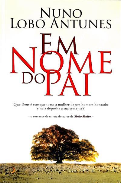 Em nome do pai (Nuno Lobo Antunes)