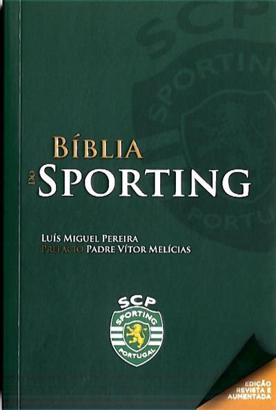 Biblia do Sporting (Luís Miguel Pereira)
