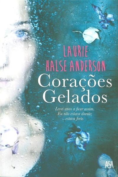Corações gelados (Laurie Halse Anderson)
