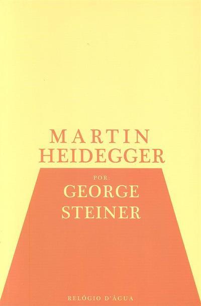 Martin Heidegger (George Steiner)