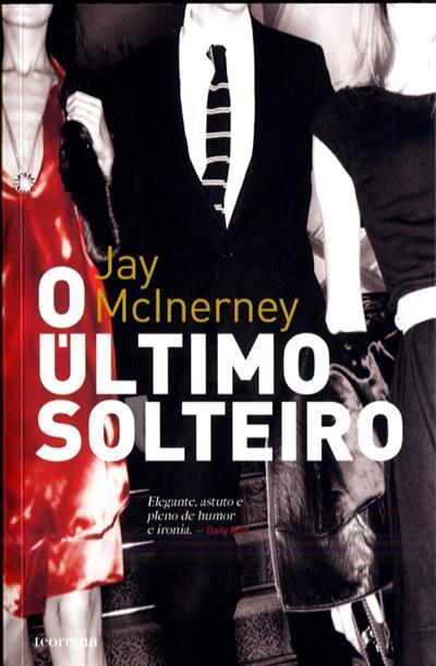 O último solteiro (Jay Mcinerney)