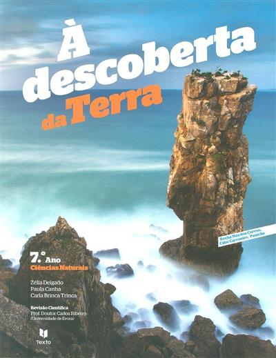 À descoberta da Terra (Zélia Delgado, Paula Canha, Carla Brinca Trinca)