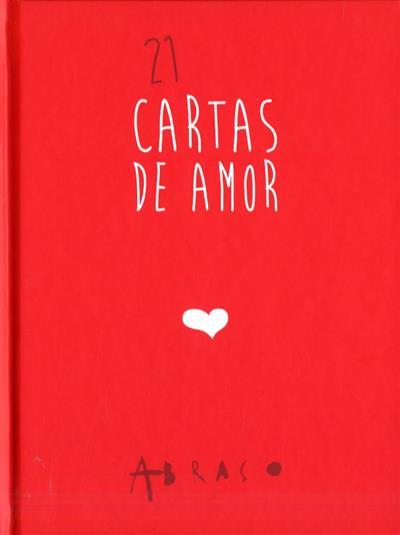 21 cartas de amor (Afonso Cruz... [et al.])