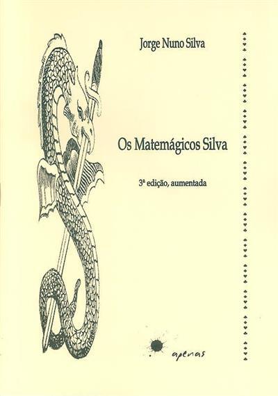 Os matemágicos Silva (Jorge Nuno Silva)