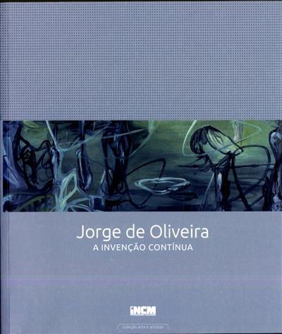 Jorge de Oliveira (concepção e org. MNC - Museu do Chiado)