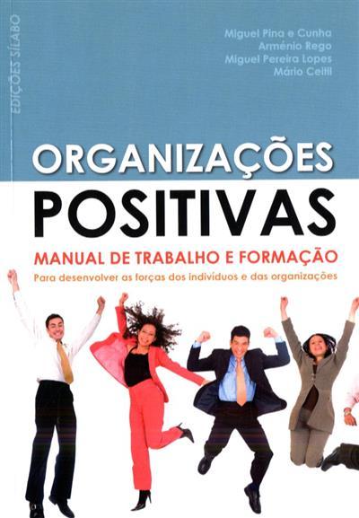 Organizações positivas (Miguel Pina e Cunha... [et al.])