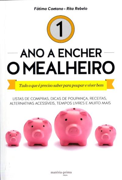 1 ano a encher o mealheiro (Fátima Caetano, Rita Rebelo)