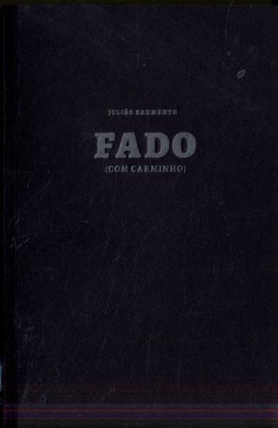 Fado (com Carminho) (Julião Sarmento)