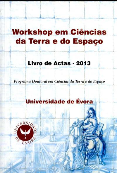 Workshop em ciências da terra e do espaço (coord. Mourad Bezzeghoud)