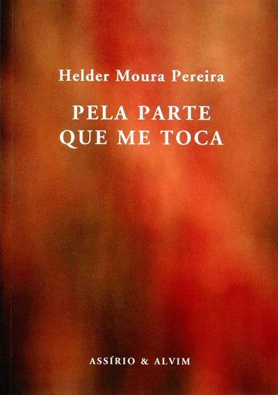 Pela parte que me toca (Helder Moura Pereira)