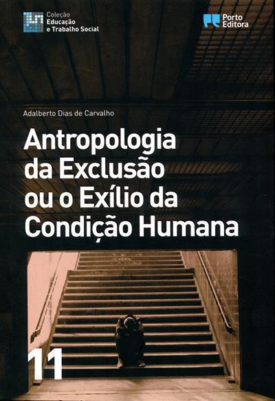 Antropologia da exclusão ou exílio da condição humana (Adalberto Dias de Carvalho)