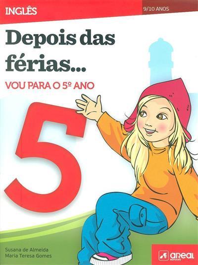 Depois das férias... vou para o 5º ano (Susana Almeida, Maria Teresa Gomes)