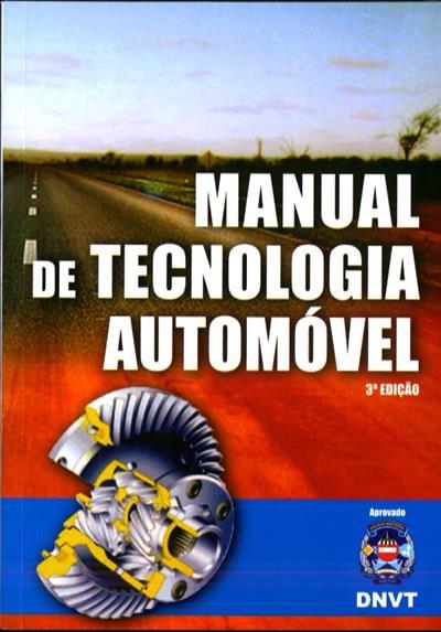 Manual de tecnologia automóvel (Adriano J. Botas S.)