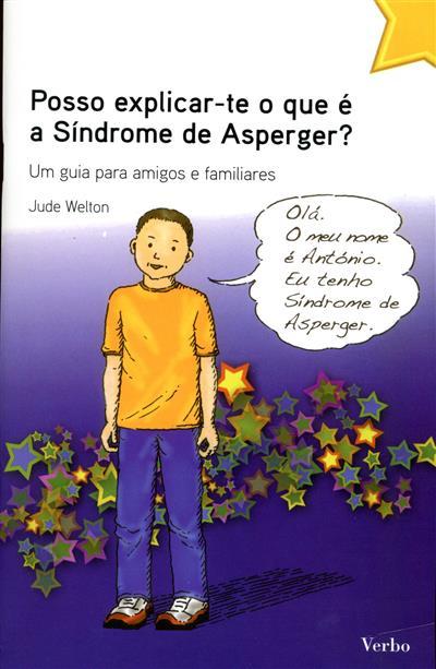 Posso explicar-te o que é o síndrome de Asperger? (Jude Welton)