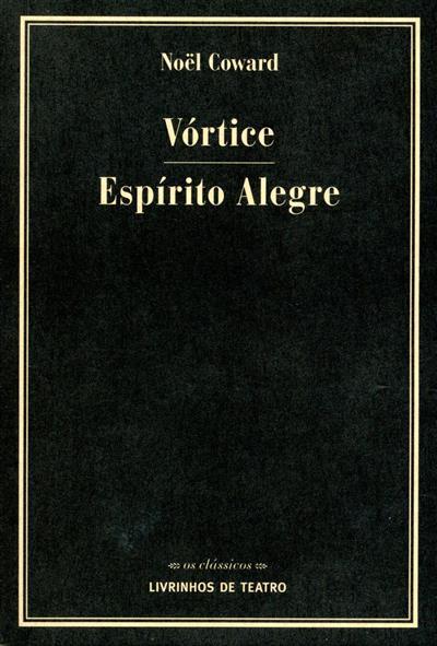 Vórtice ; (Noël Coward)