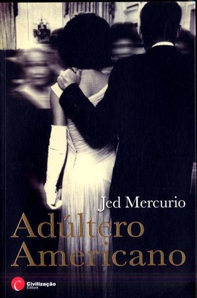 Adúltero americano (Jed Mercurio)