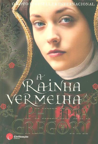 A rainha vermelha (Philippa Gregory)