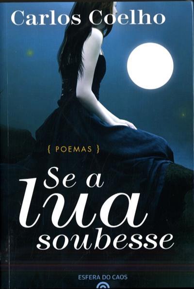 Se a lua soubesse (Carlos Coelho, Omar Prata)