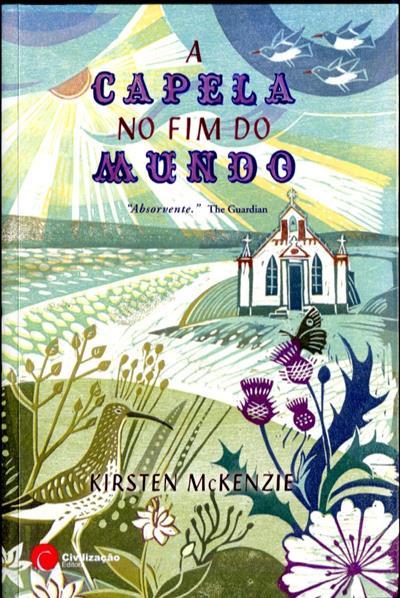 A capela no fim do mundo (Kirsten Mckenzie)