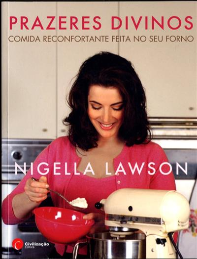 Prazeres divinos (Nigella Lawson)