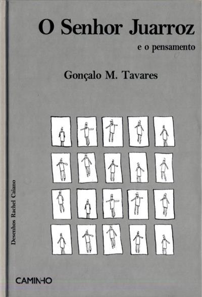 O Senhor Juarroz e o pensamento (Gonçalo M. Tavares)