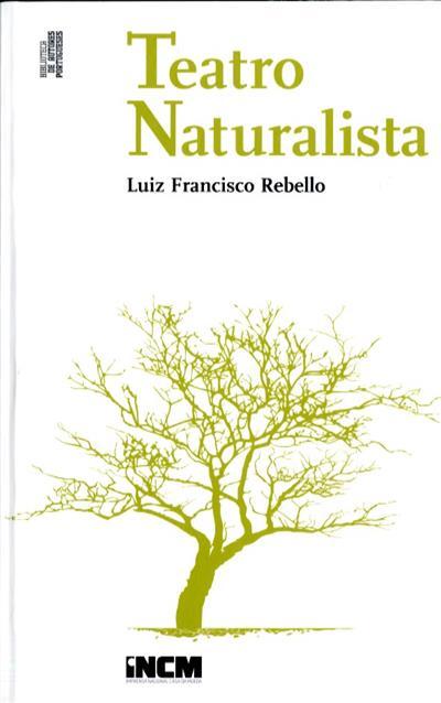 Teatro naturalista (Luiz Francisco Rebelo)