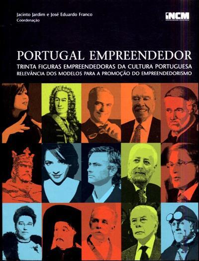 Portugal empreendedor (coord. Jacinto Jardim, José Eduardo Franco)