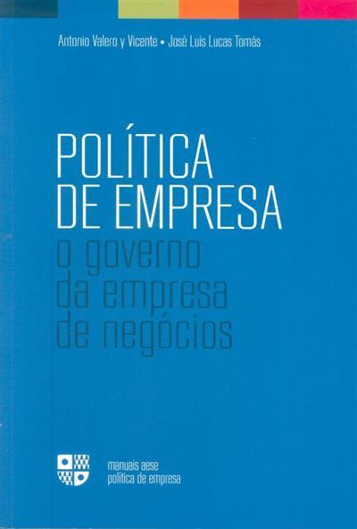 Política de empresa (António Valero y Vicente, José Luís Lucas Tomás)