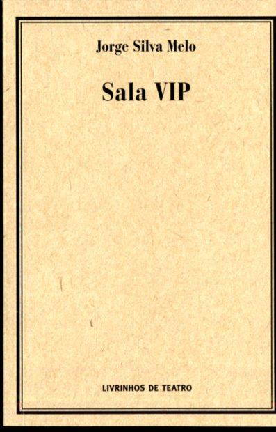Sala VIP (Jorge Silva Melo)
