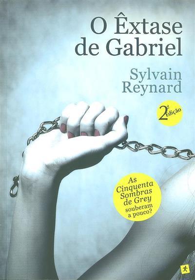 O êxtase de Gabriel (Sylvain Reynard)