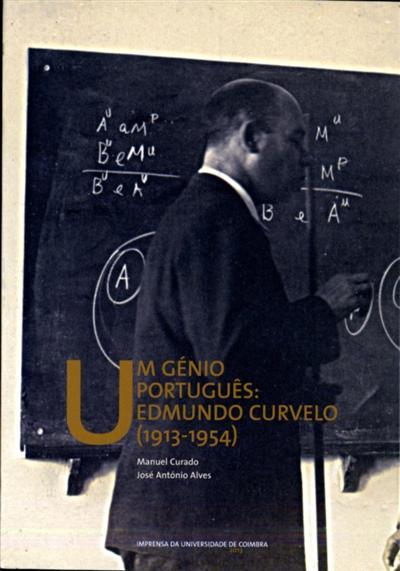 Um génio português (Manuel Curado, José António Alves)